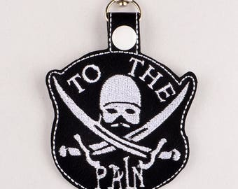 Princess Bride Dread Pirate Roberts To The Pain snap tab key fob ITH 4x4 machine embroidery design