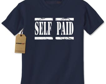 Self Paid Entrepreneur Mens T-shirt