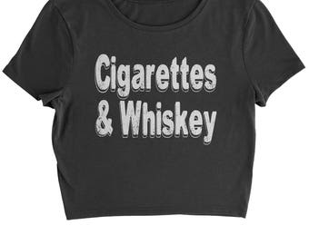 Cigarettes And Whiskey Cropped T-Shirt