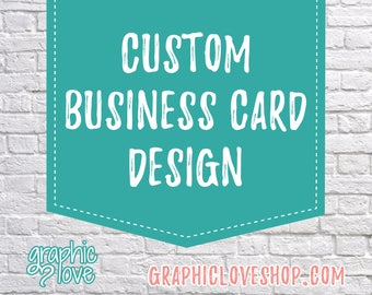 Custom Personalized Business Card Design, Front and Back | Calling Card, Contact, Small Business | Digital File, Printable