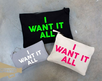 I Want It All Make Up Bag Pouch Make Up Case