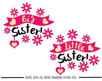 Sister svg / dxf / eps / png files. Digital download. Compatible with Cricut and Silhouette machines. Small commercial use ok.