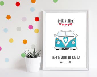 VW Campervan Print -  Personalised Print - Wedding Print - Home Is Where The Bus Is - Choose your colour scheme
