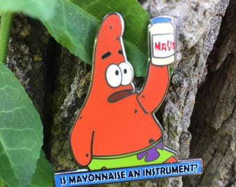 Is Mayonnaise an Instrument? - Patrick Hat Pin STFO V1 (dark Patrick)