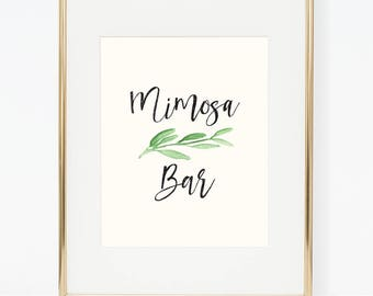 Printable Greenery Mimosa Bar Poster (3 versions)