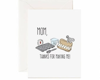 "Baking "" Mom, Thanks For Making Me"" Mother's Day Card"