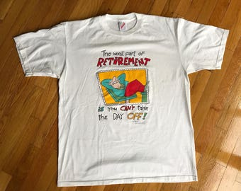 Vintage 1993 Rick Stromoski Retirement Cartoon T-Shirt White Size Large L Single Stitch