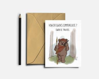 Star Wars Greeting Card, Ewok, Star Wars Card, Funny Card, Humorous Card, Star Wars Jokes