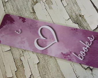 I love books / bookmark / bookmarks