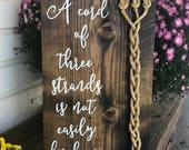 A cord of three strands is not easily broken sign, unity sign, rustic wedding sign, God's knot, Ecclesiastes 4:12 sign, braided cord sign