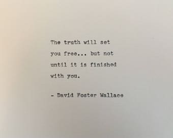 David Foster Wallace quote hand typed on antique typewriter gift girlfriend boyfriend husband wife wedding present