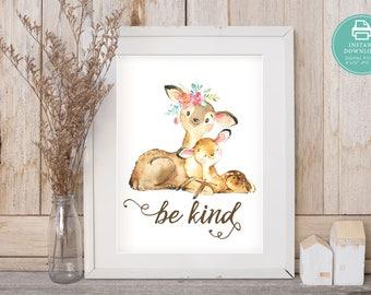 Be Kind, Deer Nursery Art, Printable Art, Printable Decor, Instant Download Digital Print, Motivational Art, Decor, Wall Art Prints
