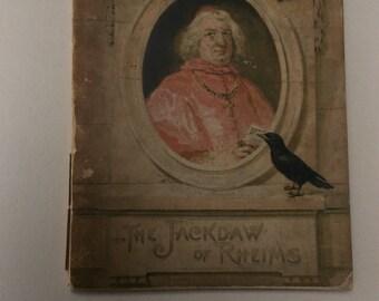 The Jackdaw of Rheims circa 1900 antique book