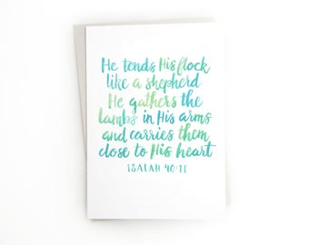 Scripture Card - Sympathy Quote Card - Bible Verse Card - Hand Lettered - Isaiah 40:11 - High Quality - Blue and Green - Loss of a Loved One