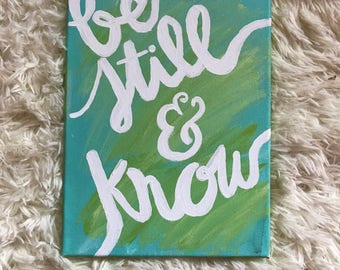 Be Still & Know Canvas