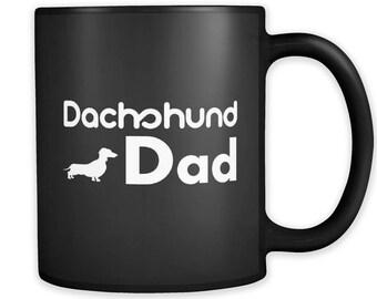 Dachshund Dad Mug, Dachshund Dad Gift, Mug for Dachshund Dad, Dachshund Dad Coffee Mug, Dachshund Mugs, Dachshund Gifts, Black Mug #a036