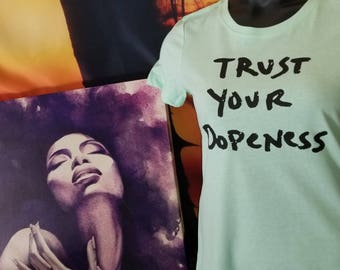 Trust your Dopeness Women Fitted