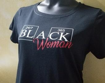 BLACK WOMAN 24/7 365