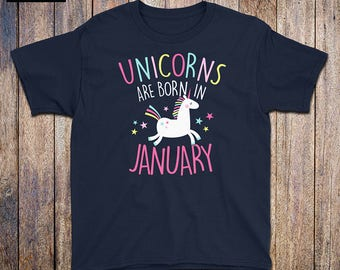 Unicorns Are Born In January - Kids Birthday Shirt, rainbow, January birthday, unicorn mama, unicorn dad, birthday gift, unicorn party