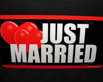 JUST MARRIED METAL Novelty License Plate for Cars