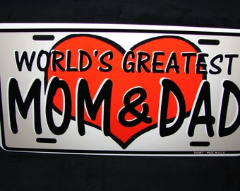MOM AND DAD Metal Novelty License Plate For cars World's Greatest Mom And Dad
