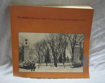 1979-81 ** The Bulletin* Moorhead State University Undergraduate Catalog 1979-81 ** sj
