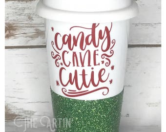 Candy Cane Cutie - Holiday Mug, To Go Mug, Coffee mug, Glitter Dipped Mug, Glitter Mug, Travel Mug, Ceramic MugChristmas Cup