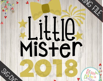 new year SVG, DXF, EPS cut file 2018 svg little mister svg new year cut file new year little mister 2018  cut file 2018 png boy new year svg