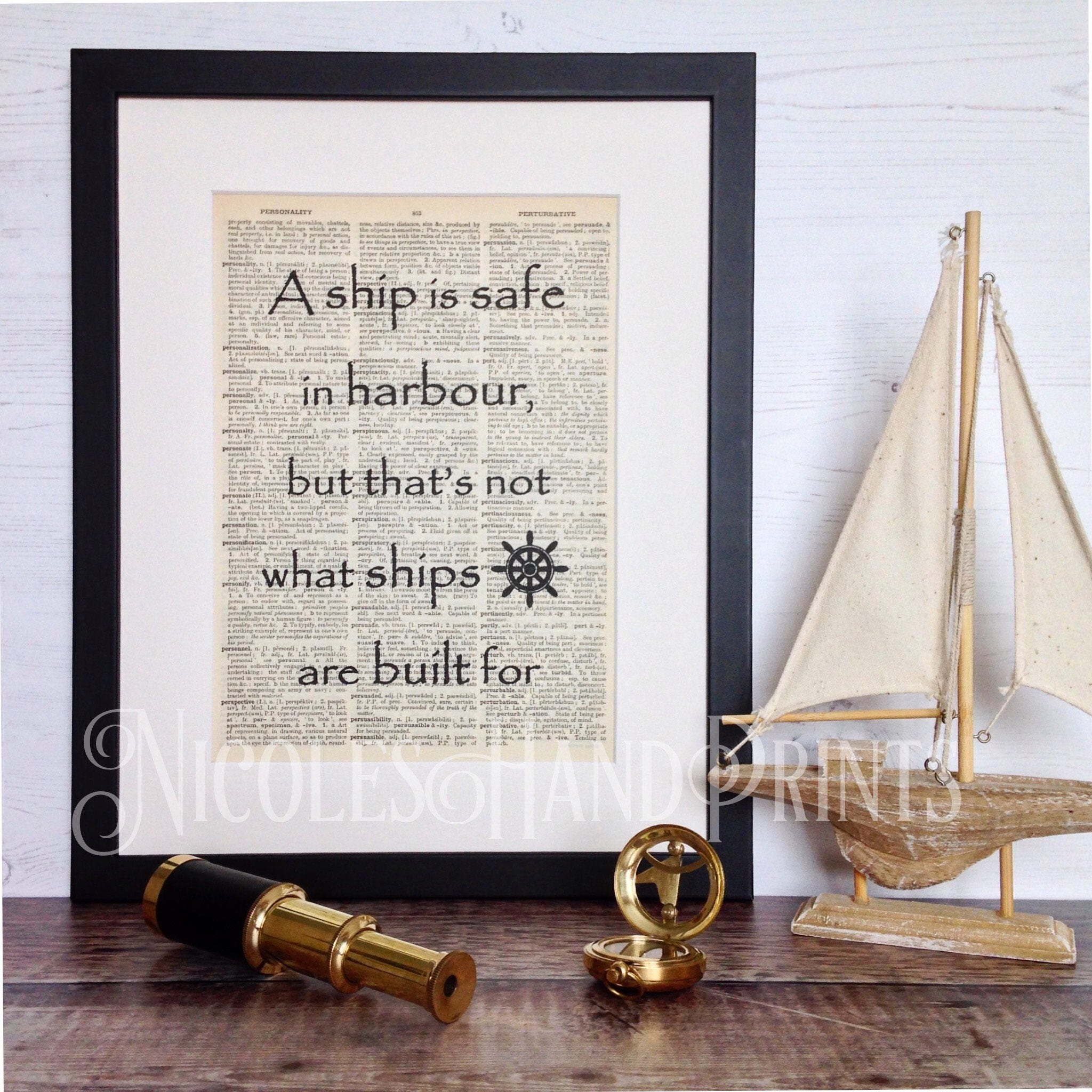 Ship Quotes Inspirational Quote Print A Ship Is Safe In Harbour Graduation