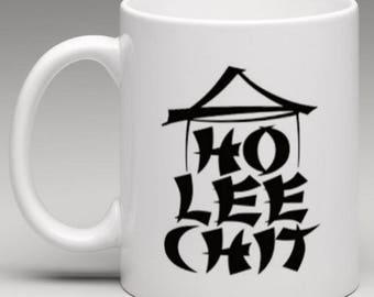 HO LEE CHIT- Novelty Mug