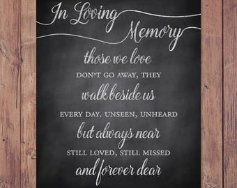 Wedding memorial sign - in loving memory - rustic memorial - those we love don't go away they walk beside us everyday - 8x10, 5x7 Printable