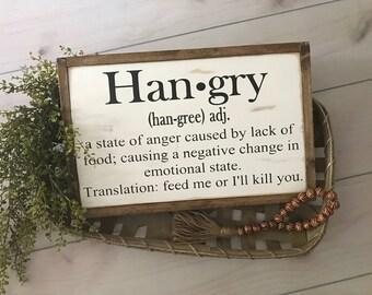 Hangry wood sign