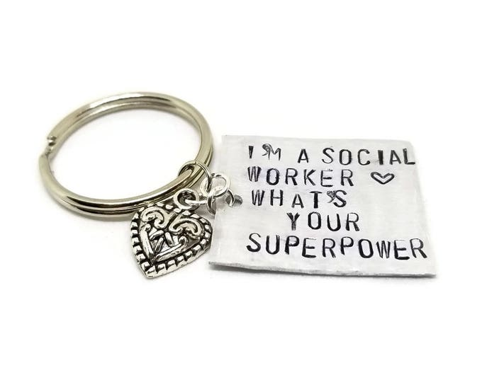 I'm a Social Worker, What's Your Superpower Hand Stamped Keychain, Social Worker Gift, Social Worker Key Chain, Gift for Social Workers