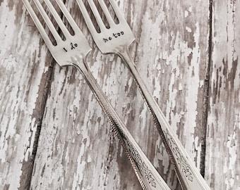 I do Me too Vintage Silverplate Wedding Fork - Engagement Gift - Wedding Gift - Cake Forks - Dinner Forks - Mr Mrs - Bride - Groom -
