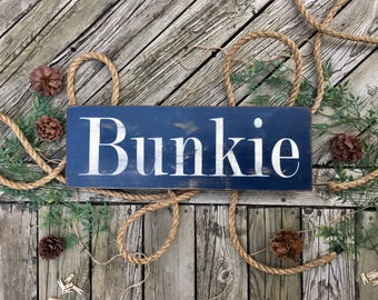 Bunkie/ bunkie sign / cabin decor / bunkie decor