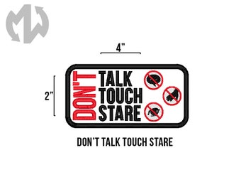 """Don't TALK TOUCH STARE 2"""" x 4"""" Service Dog Patch"""