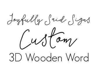 Custom 3D Wooden Word | lasercut word | wall word | gallery wall