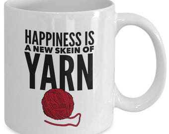 HAPPINESS Is A New SKEIN Of YARN - Funny Mug for Knitters - Knitting Gift - Crochet - 11 oz White Coffee Tea Cup