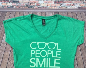 Cool People Smile Inspirational and Motivational Short Sleeve V-Neck Silk Screen Women's T-Shirt