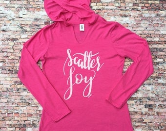 Scatter Joy Women's Inspirational and Motivational Graphic Silk Screen Long Sleeve Hoodie T-Shirt.  Inspire. Tops and Tees. M
