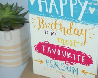 Greetings Card - Favourite Person!