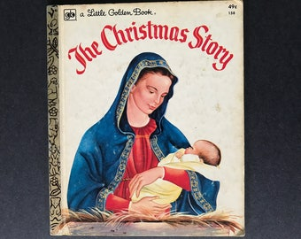 The Christmas Story by Jane Werner Illustrated by Eloise Wilkin Vintage Little Golden Book