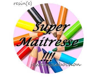 Resin cabochon 25mm super maitresse