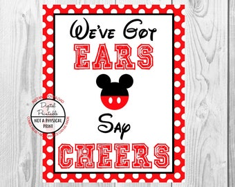 "We've Got Ears Say Cheers Sign, Mickey Mouse Birthday Party Sign, 8""x10"" Printable, Instant Download"