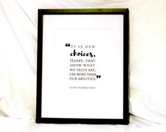 Harry Potter Quote Dumbledore Choices Quote Potterhead Wall Art Digital Print Instant Download