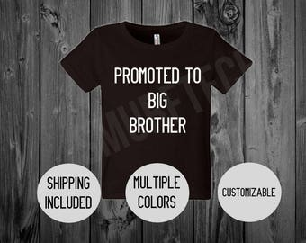 Promoted to Big Brother T-Shirt (Toddler T-Shirt, Youth T-Shirt) - SHIPPING INCLUDED