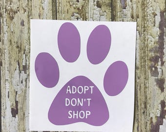 Adopt Don't Shop Decal