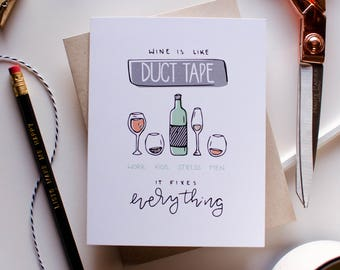 Wine is Like Duct Tape Card