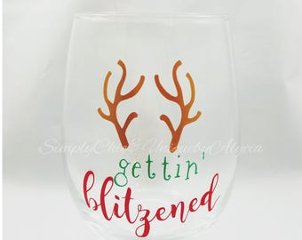 Gettin blitzened wine glass, funny Christmas wine glass, Santa Claus, get blitzed, Christmas party glass, Christmas party favor, wine lover