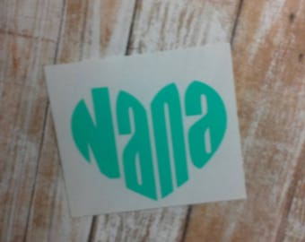 Nana Monogram/Nana Decal/Nana Sticker/YETI Cup Decal/ Nana Heart decal/Nana Heart Sticker/Car decal/Heart Sticker/Heart decal/